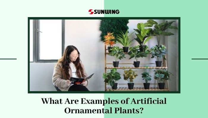 What Are Examples of Artificial Ornamental Plants?